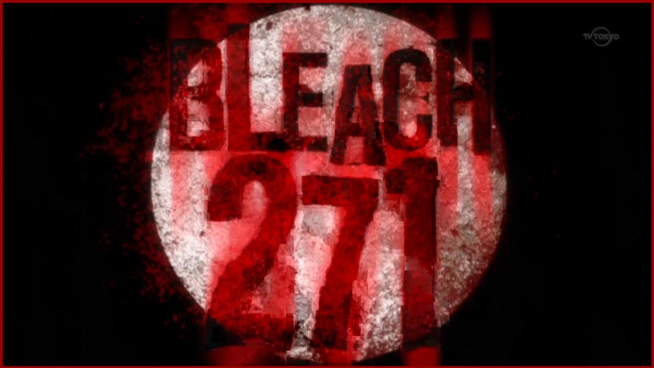 Bleach 271 / Блич 271