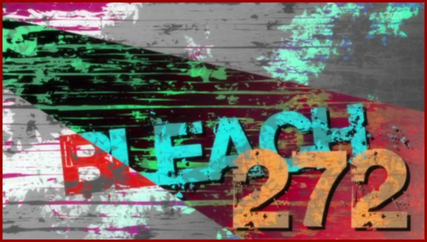 Bleach 272 / Блич 272