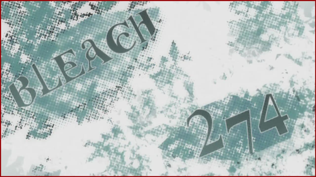 Bleach 274/Блич 274