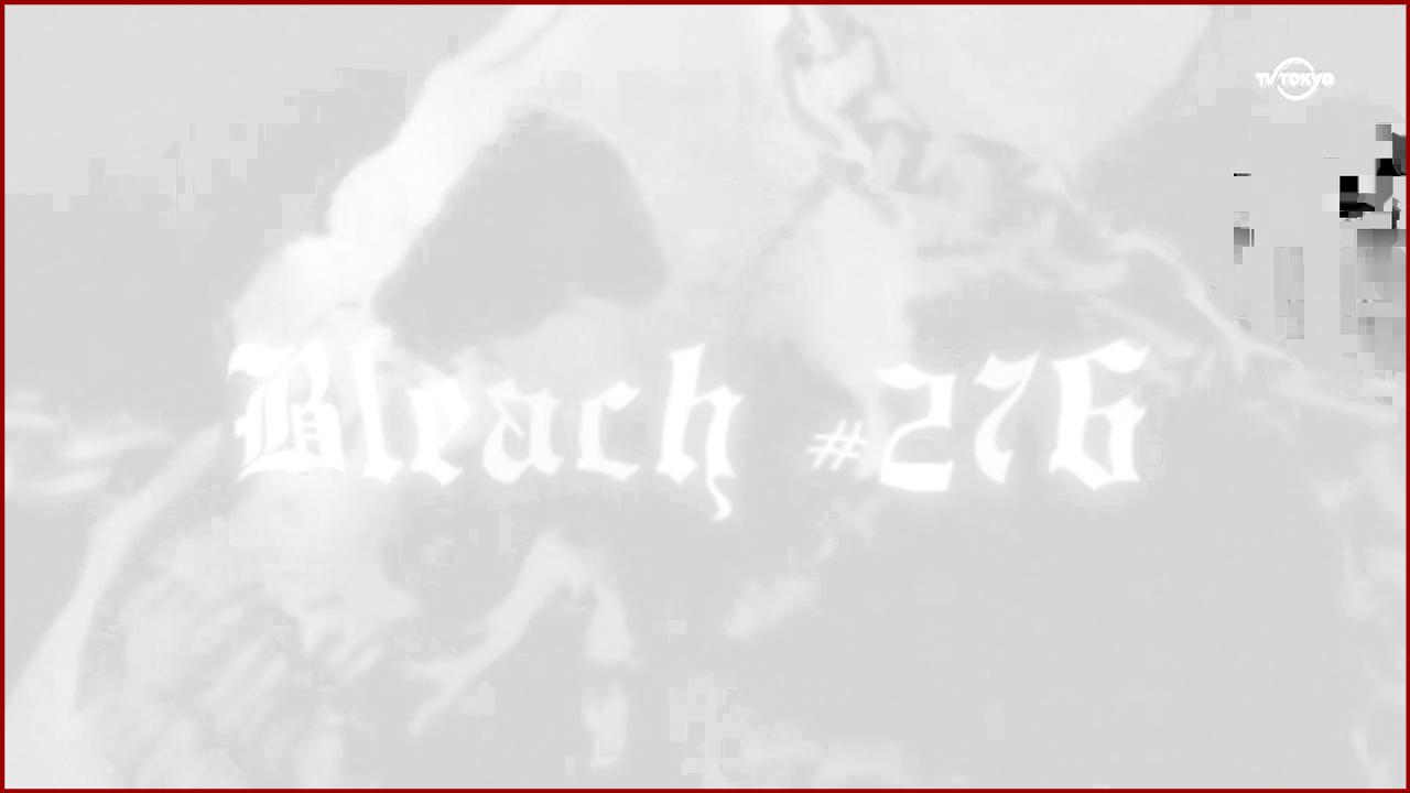 Bleach 276 / Блич 276