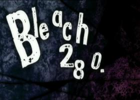 Bleach 280 / Блич 280